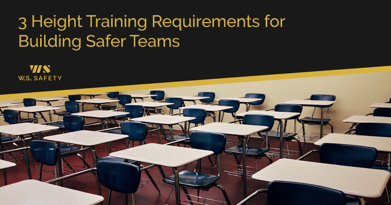 3 Height Training Requirements For Building Safer Teams