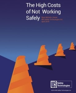 High Costs of Not Working Safely WS Safety By Ryan Michels